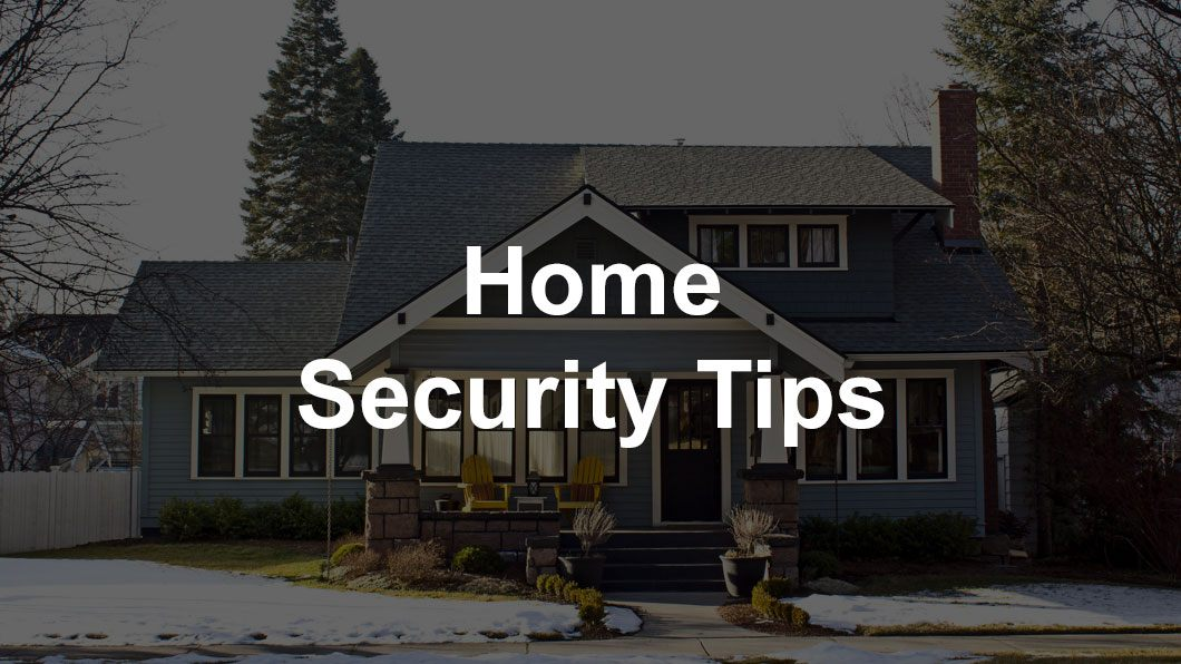 Top Security Tips for Your Home